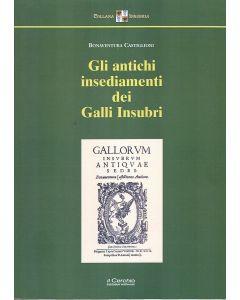 Gli antichi insediamenti dei Galli Insubri