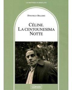 Céline. La centounesima Notte.