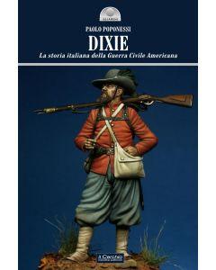 DIXIE. La storia italiana della Guerra Civile Americana