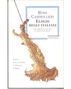 Elogio degli Italiani. - Un pamphlet contro il vizio nazionale