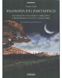 Filosofia del Fantastico - Nuova Edizione Riveduta