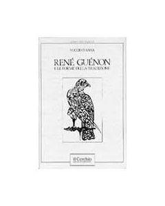 René Guénon e le forme della tradizione.