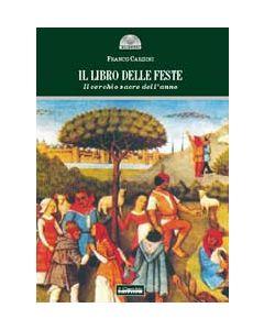 Il libro delle feste - Il cerchio sacro dell'anno
