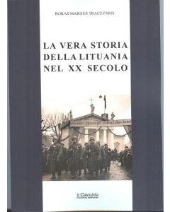 La vera storia della Lituania nel XX secolo.