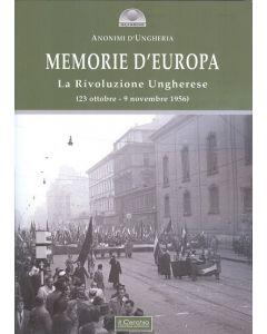 Memorie d'Europa. La Rivoluzione Ungherese.