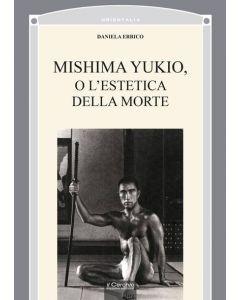 Mishima Yukio, o l'estetica della morte.