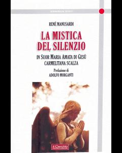La Mistica del silenzio in suor Maria Amata di Gesù Carmelitana Scalza