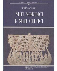 Miti nordici e miti celtici. Nuova edizione.