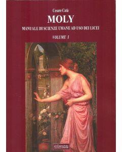 Moly. Manuale di scienze umane ad uso dei licei - vol. I