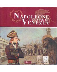 Napoleone e la fine di Venezia. Catalogo della mostra