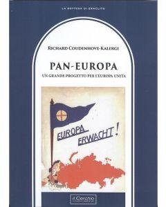 Pan-Europa. - Un grande progetto per l'Europa unita -
