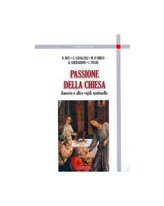 Passione della Chiesa. - Amerio e altre vigili sentinelle