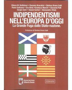 Indipendentismi nell'Europa d'oggi.