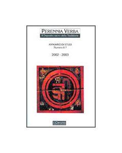 Perennia Verba 6/7 - Il deposito sacro della Tradizione