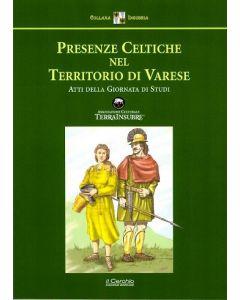 Presenze celtiche nel territorio di Varese.