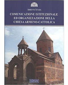 Comunicazione Istituzionale ed organizzazione della Chiesa armeno-cattolica.