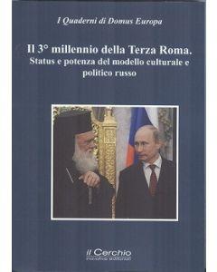 Il 3° millennio della Terza Roma. Status e potenza del modello culturale e politico russo