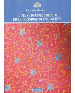 Il tessuto come simbolo ed espressione di una società