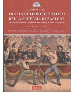 Trattato teorico-pratico della scherma di bastone col modo di difendersi contro varie altre armi sia di punta che di taglio.