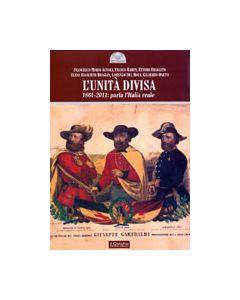 L'Unità divisa. - 1861-2011: parla l'Italia reale