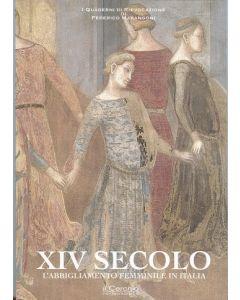 XIV SECOLO. L'abbigliamento femminile in Italia.