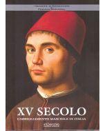XV SECOLO. L'abbigliamento maschile in Italia