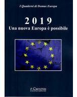 2019. Una nuova Europa è possibile.