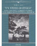 Un atomo di fuoco. Forme e dinamiche culturali d'occidente: Storia delle religioni, ermeneutica, tradizione.