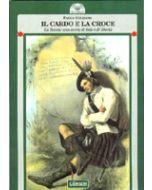 Il Cardo e la Croce. - La Scozia: una storia di fede e di liberta'.