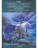 La Compagnia, l'Anello il Potere - J.R.R. Tolkien creatore di mondi