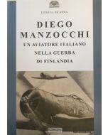 Diego Manzocchi. Un aviatore italiano nella guerra di Finlandia.