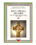 Dio è corazza dei forti. Testi del cristianesimo celtico.