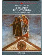 Il Dramma dell'Anticristo. - Ludus de Antichristo