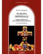 Europa Imperiale. Storia e prospettive di un ordine sovrannazionale.