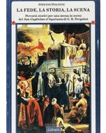 La Fede, la storia, la scena. - Percorsi storici per una messa in scena del San Guglielmo d'Aquitania di G.B.Pergolesi