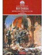 "Historia. - Ovvero ""Historia turco-bizantina 1341-1462"""