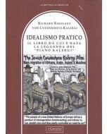 """Idealismo Pratico. Il libro da cui è nata la leggenda del """"Piano kalergi""""."""