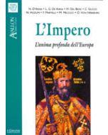 L'Impero. - L'anima profonda dell'Europa