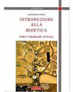 Introduzione alla Bioetica. Temi e problemi attuali.