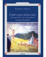 "L'arte come ultima ratio. Herman Hesse e la ""Lebensreform"""