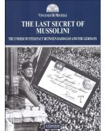 The last secret of Mussolini. The undercounter pact between Badoglio and the germas.