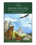 Il regno dei Fanes. Analisi di una leggenda delle Dolomiti