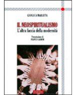 Il neospiritualismo. - L'altra faccia della modernita'