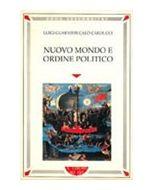 Nuovo mondo e ordine politico. La Compagnia di Gesù in Perù e l'attività di José de Acosta.