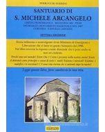 Il Santuario di San Michele Arcangelo di Cortona Sant'Angelo - (sec. VII-XI)