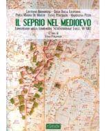 Il Seprio nel Medioevo. Longobardi nella Lombardia Settentrionale (secc. VI-XIII)