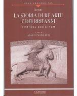La storia di Re Artu' e dei Britanni. - Historia Brittonum