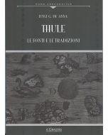 Thule. Le fonti e le tradizioni. Nuova edizione.