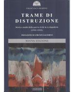 Trame di distruzione. II edizione.
