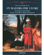 Un Maestro per vivere. Maestri e discepoli nelle culture e nelle religioni